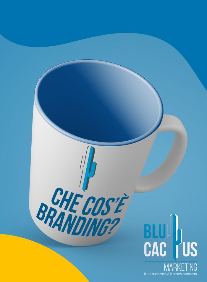 BluCactus Che cos'è il Branding?