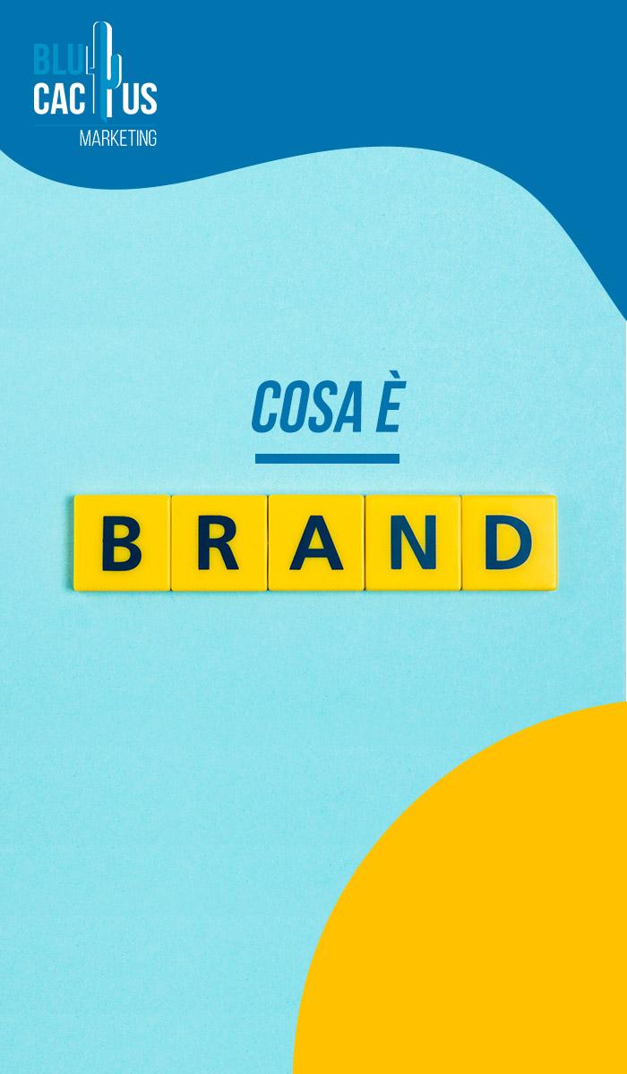 BluCactus Che cos'è un brand?