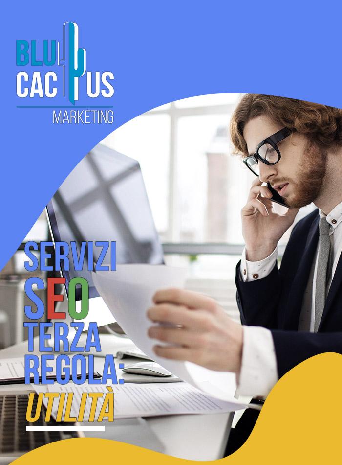 BluCactus - Terza regola dei servizi SEO Utilità