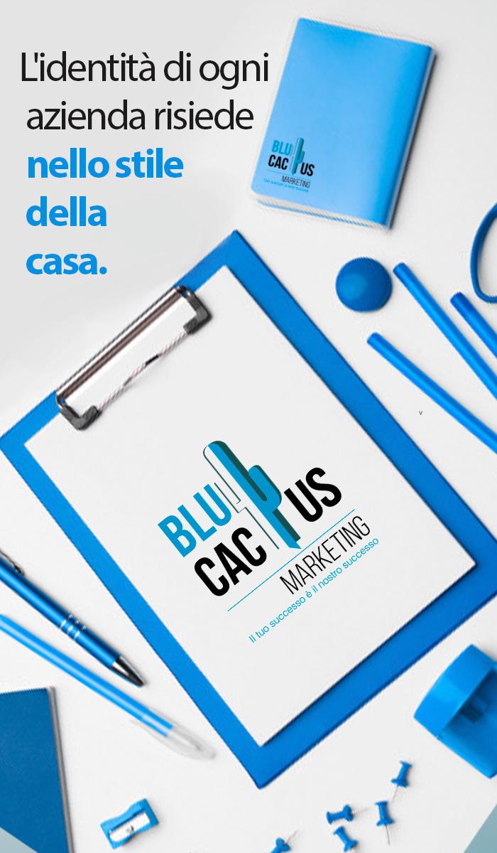 Blucactus Servizi Design d'identità aziendale L'identità di ogni azienda risiede nel suo stile